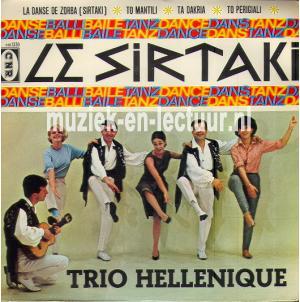 La danse de zorba - To mantili - Ta dakria - To perigiali