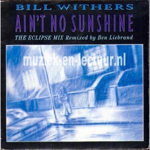 Ain't no sunshine - Ain't no sunshine