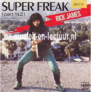 Super freak - Super freak