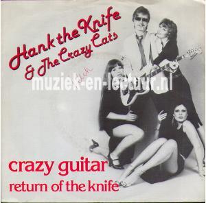 Crazy guitar - Return of The Knife