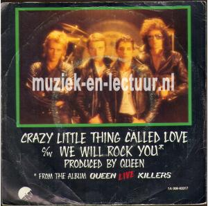 Crazy little thing called love - We will rock you