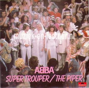 Super trouper - The piper