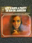 Let's have a party in Rio De Janeiro