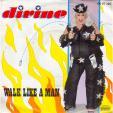 Walk like a man - Man talk
