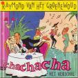Chachacha - Het verschil met mijn vriend Jan