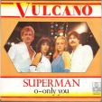 Superman - O only you