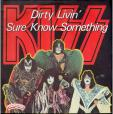 Dirty livin' - Sure know something